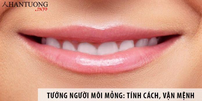Tướng người môi mỏng: Tính cách, tình cảm, vận mệnh